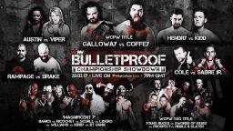 WCPW Bulletproof 2017 Recap